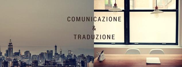 #comunicazione e #traduzione